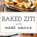 Two photos of baked ziti with meat sauce are placed on top of each other.