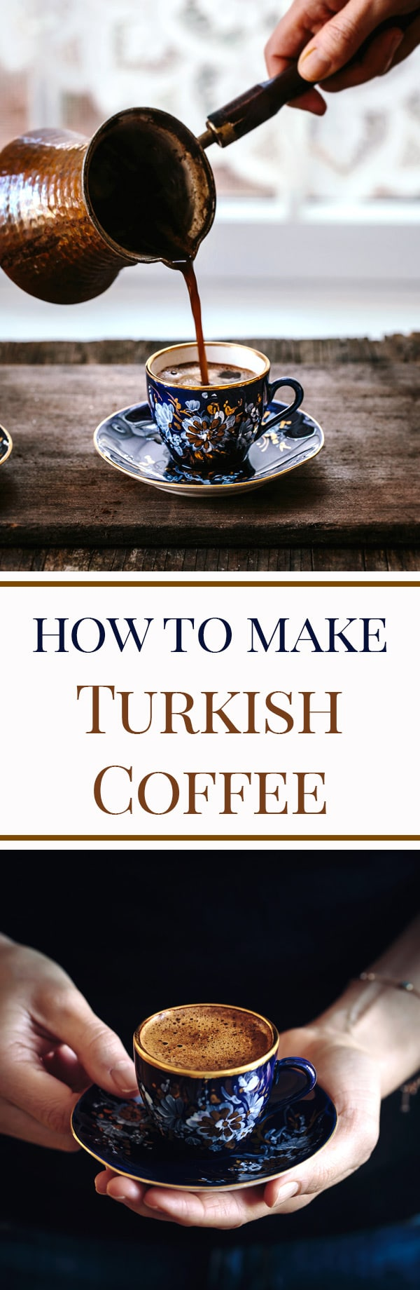 Learn How To Make Turkish Coffee With Step By Step Photos