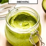 avocado salad dressing in a jar with text in the image