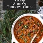 Healthy Three Bean Turkey Chili