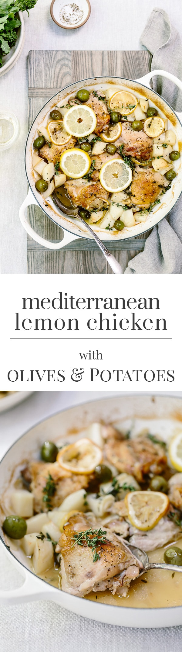 Recipe for Mediterranean Lemon Chicken with Olives and Potatoes - A one-pan weeknight chicken dinner made with lemon slices, olives and potatoes.
