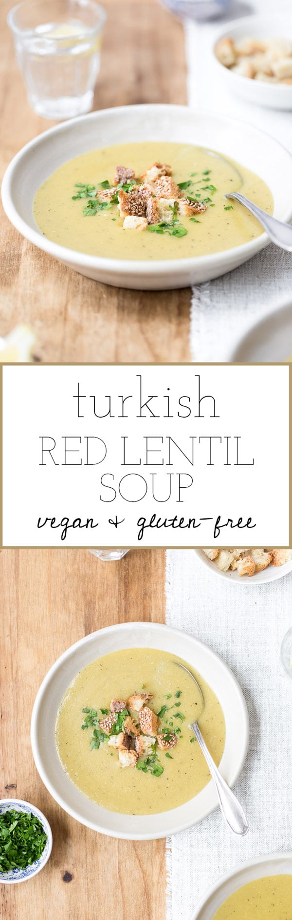 Recipe for mom's Turkish Red Lentil Soup. This soup is vegan, gluten-free and 100% delicious.