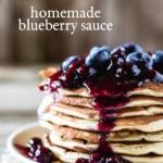 Homemade Blueberry Sauce Recipe