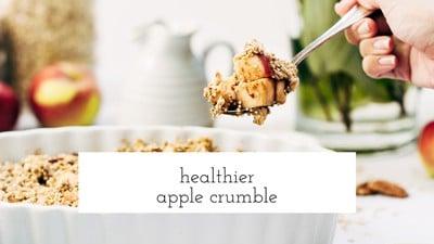Healthier Apple Crumble