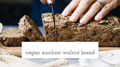 Vegan Zucchini Walnut Bread