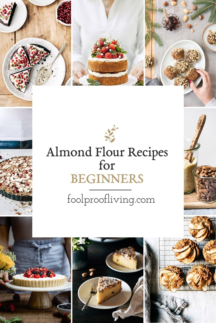"""18+ """"Foolproof"""" Almond Flour Recipes For Beginners"""