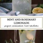 Fresh Mint and Rosemary Lemonade recipe 2 photos of the recipe on top of each other