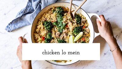 Weeknight Chicken Lo Mein