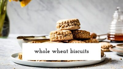 Whole Wheat Biscuits Recipe Video