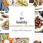 healthy super bowl snacks recipe round up