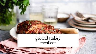Ground Turkey Meatloaf Recipe Video