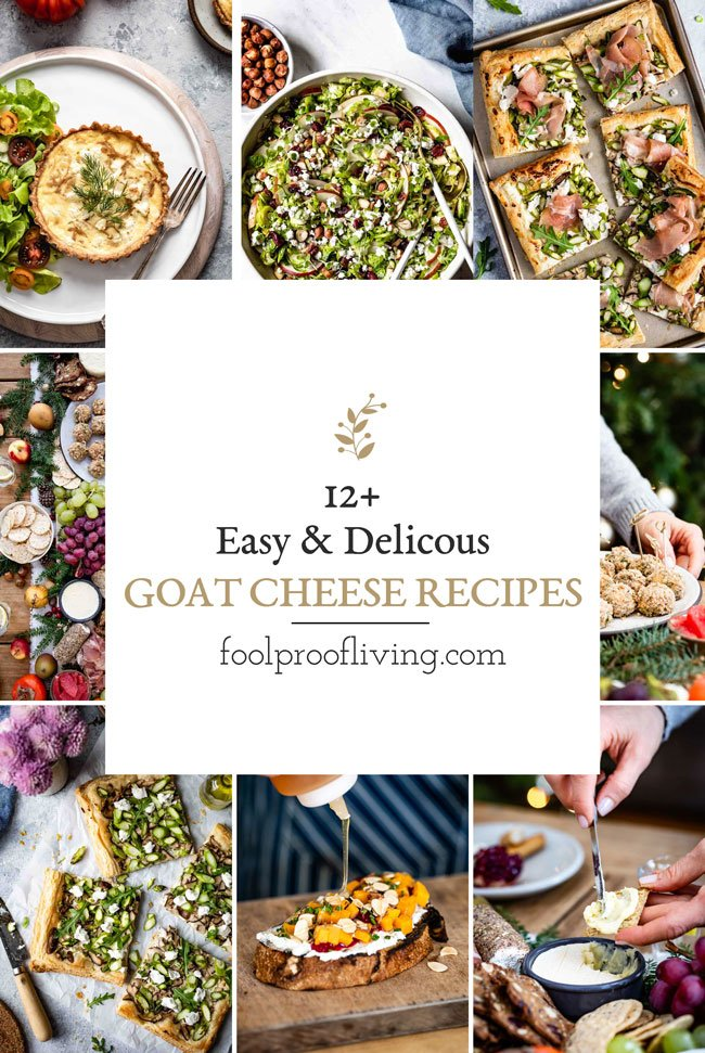 12+ Creamy and Tangy Goat Cheese Recipes