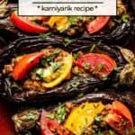 Turkish Ground Beef Stuffed Eggplant on a plate with text on the image